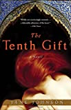 The Tenth Gift, Jane Johnson, 0307405230