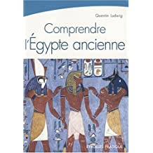 COMPRENDRE L'ÉGYPTE ANCIENNE