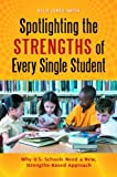 Spotlighting the Strengths of Every Single Student, Elsie Jones-Smith, 031339153X