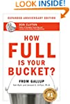 How Full Is Your Bucket? Anniversary...