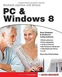 Einfach starten mit Ihrem PC & Windows 8