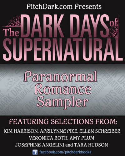 - PitchDark Presents the Dark Days of Supernatural Paranormal Romance Sampler