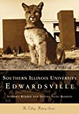 Southern Illinois University Edwardsville, Stephen Kerber and Donna Bardon, 0738507989