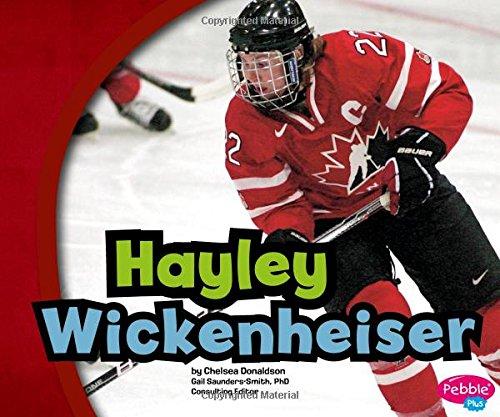 Hayley Wickenheiser (Canadian Biographies)