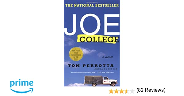 Joe College: A Novel: Tom Perrotta: 9780312283278: Amazon.com: Books