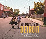 img - for A People's Atlas of Detroit (Great Lakes Books Series) book / textbook / text book