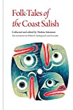 Folk-Tales of the Coast Salish