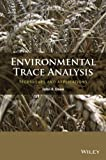 Environmental Trace Analysis, John R. Dean, 1119962706