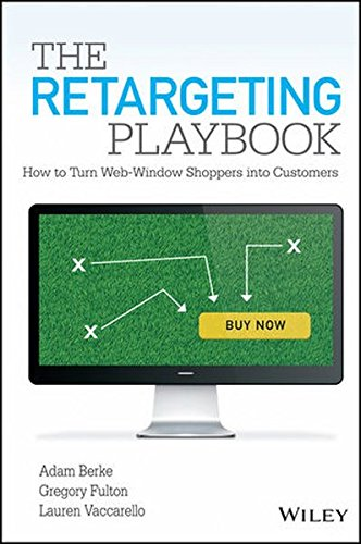 517BwxWQeOL - The Retargeting Playbook: How to Turn Web-Window Shoppers into Customers