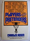 Players and Pretenders, Charles Rosen, 003053786X