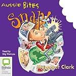 Snap!: Aussie Bites | Margaret Clark