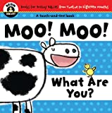 Moo! Moo! What Are You?, Begin Smart Books Staff, 1934618136