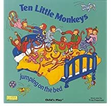 Ten Little Monkeys Jumping on the Bed [Board book] by UNKNOWN ( Author )