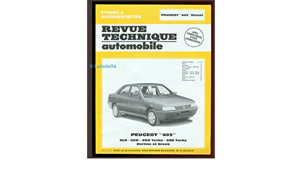 La Peugeot 405 diesel turbo, berline et break, 1988-1989: 9782726850015: Amazon.com: Books