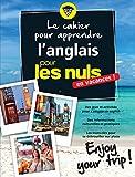 Cahier de vacances pour les Nuls : Enjoy your trip! nouvelle édition
