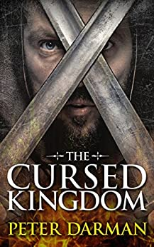 The Cursed Kingdom (Parthian Chronicles Book 8) by [Darman, Peter]