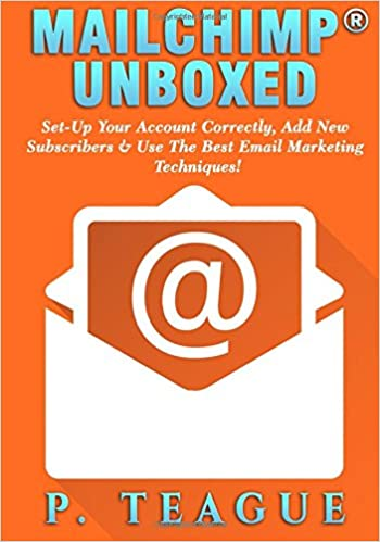 Mailchimp Unboxed The Complete Mailchimp Guide For Beginners P