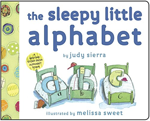 The Sleepy Little Alphabet: A Bedtime Story from Alphabet - Books Little Alphabet