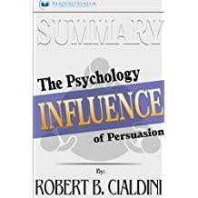 Summary: Influence: The Psychology of Persuasion