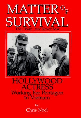 Matter of Survival: Hollywood Actress Working for Pentagon in Vietnam by Chris Noel - Pentagon Mall Shopping