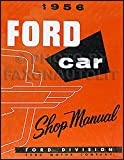 1956 FORD CAR & THUNDERBIRD REPAIR SHOP MANUAL