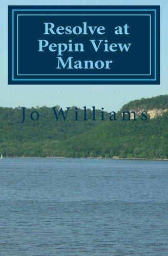 Resolve at Pepin View Manor pdf epub