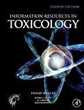 img - for Information Resources in Toxicology, Fourth Edition book / textbook / text book