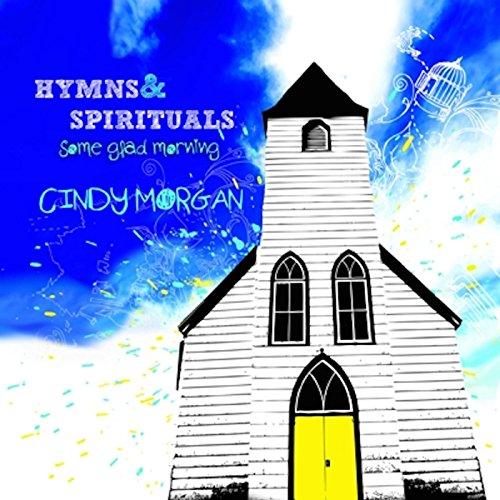 Cindy Morgan-Hymns Some Glad Morning-CD-FLAC-2011-FLACME Download