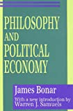 img - for Philosophy and Political Economy (Classics in Economics (Hardcover)) book / textbook / text book