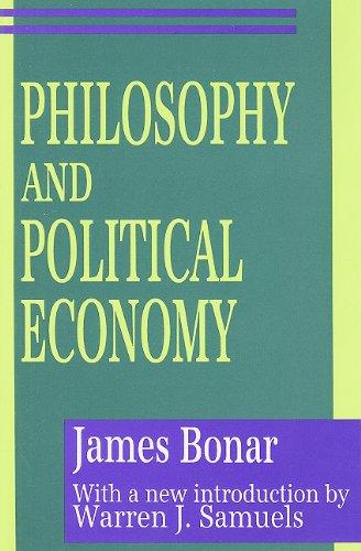 Philosophy and Political Economy (Classics in Economics)
