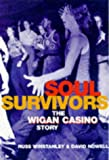 Soul Survivors: Wigan Casino Story