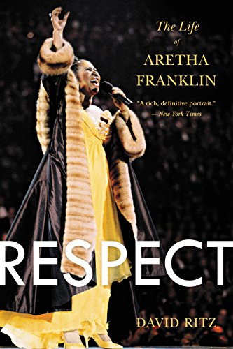 Pdf Biographies Respect: The Life of Aretha Franklin