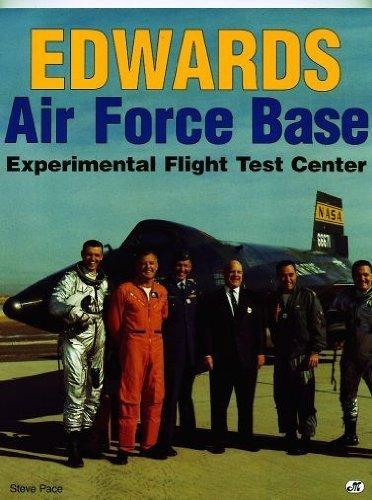 Edwards Air Force Base: Experimental Flight Test Center - Flight Test Center