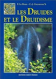 Les druides et le druidisme par Christian-Joseph Guyonvarc'h