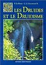 Les druides et le druidisme par Christian-J. (Christian-Joseph) Guyonvarc'h