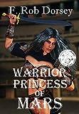 Warrior Princess of Mars (Barsoom Pentalogy)