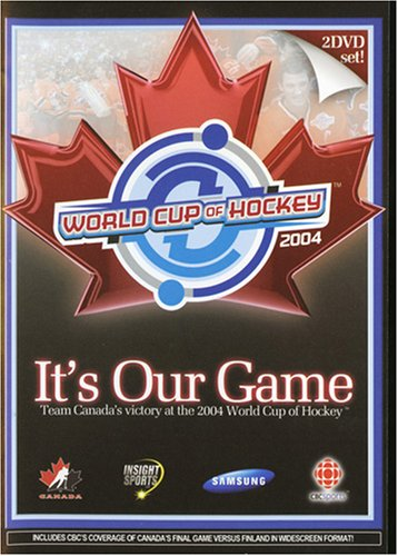 Canada Cup (It's Our Game: Team Canada's Victory at the 2004 World Cup of Hockey)