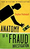 Anatomy of a Fraud Investigation, Stephen Pedneault, 0470560479