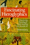 Fascinating Hieroglyphics, Christian Jacq, 0806981008
