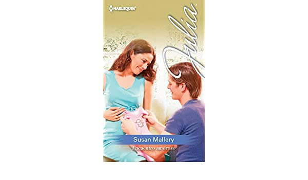 Encuentro amoroso (Julia) (Spanish Edition)