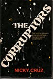 The Corruptors, Nicky Cruz, 0800706846
