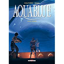 Aquablue T15 : Gan Eden (French Edition)