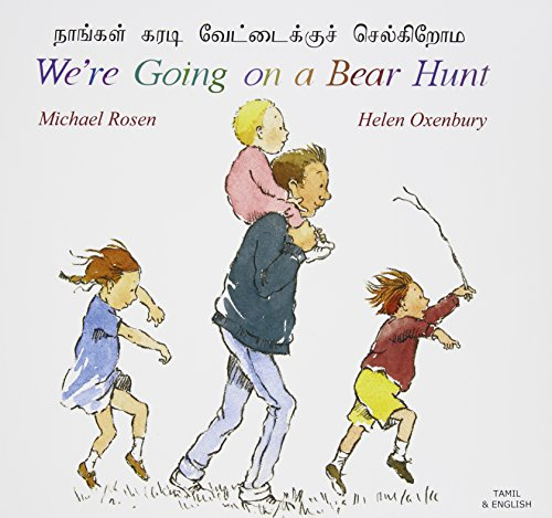 Were Going on a Bear Hunt in Tamil and English