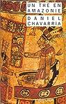 Un thé en Amazonie par Chavarria