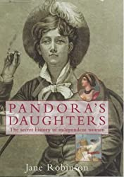 Pandora's Daughters: The Lives and Work of History's Career Women