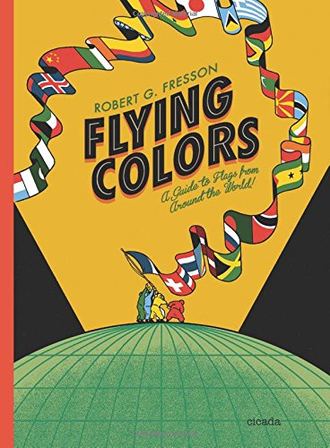 Flying Colors: A guide to flags from around the world