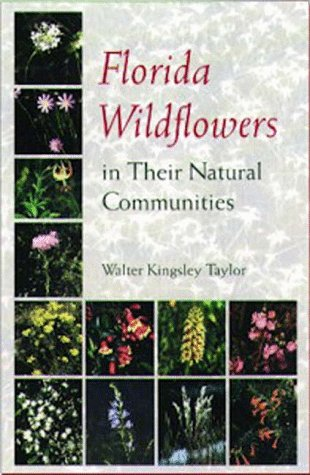 Florida Wildflowers in Their Natural Communities - Florida State Wildflower