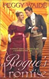 Rogues Promise, Peggy Waide, 0843950226