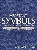 Important Symbols, Adelaide S. Hall, 0892540745