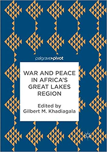 amazon war and peace in africa s great lakes region gilbert m